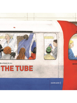 In the tube. Ediz. a colori
